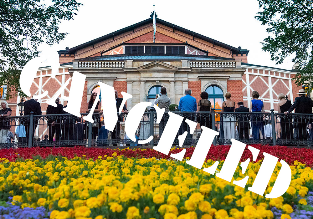 Bayreuth Festival 2020 IS CANCELED